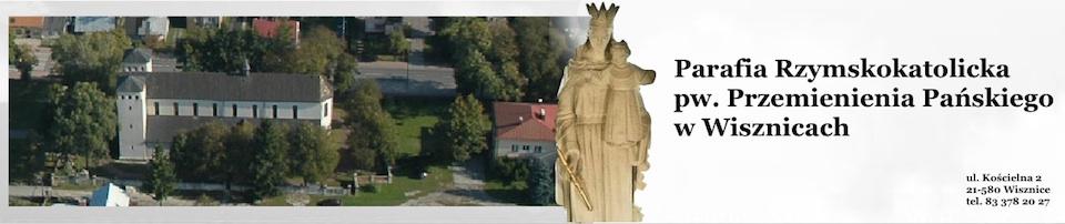 Parafia Rzymskokatolicka pw. Przemienienia Pańskiego w Wisznicach